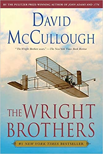 The Wright Brothers (David McCullough) - Book Discussion