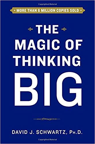 The Magic of Thinking Big (David Swartz) - Book Discussion