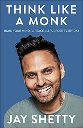 Think Like A Monk (Jay Shetty) - Book Summary